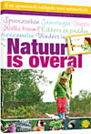 Natuur is overal